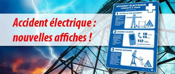 Accidents électriques : nouvelles affiches !