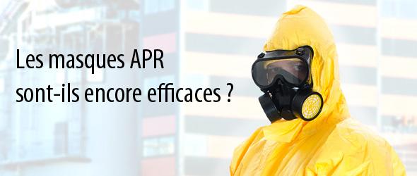 Les masques APR sont-ils encore efficaces ?