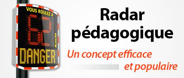 Un radar pédagogique pour plus de sécurité ? C'est tout simple